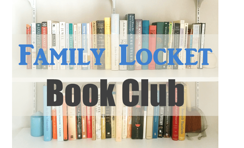"Family Locket Book Club – May Selection: ""The Prizewinner of Defiance, Ohio: How My Mother Raised 10 Kids on 25 Words or Less"""