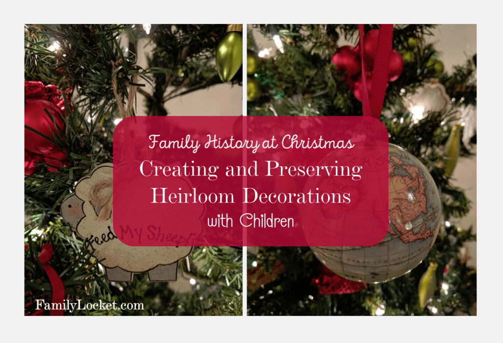 creating-and-preserving-heirloom-decorations-with-children-this-christmas