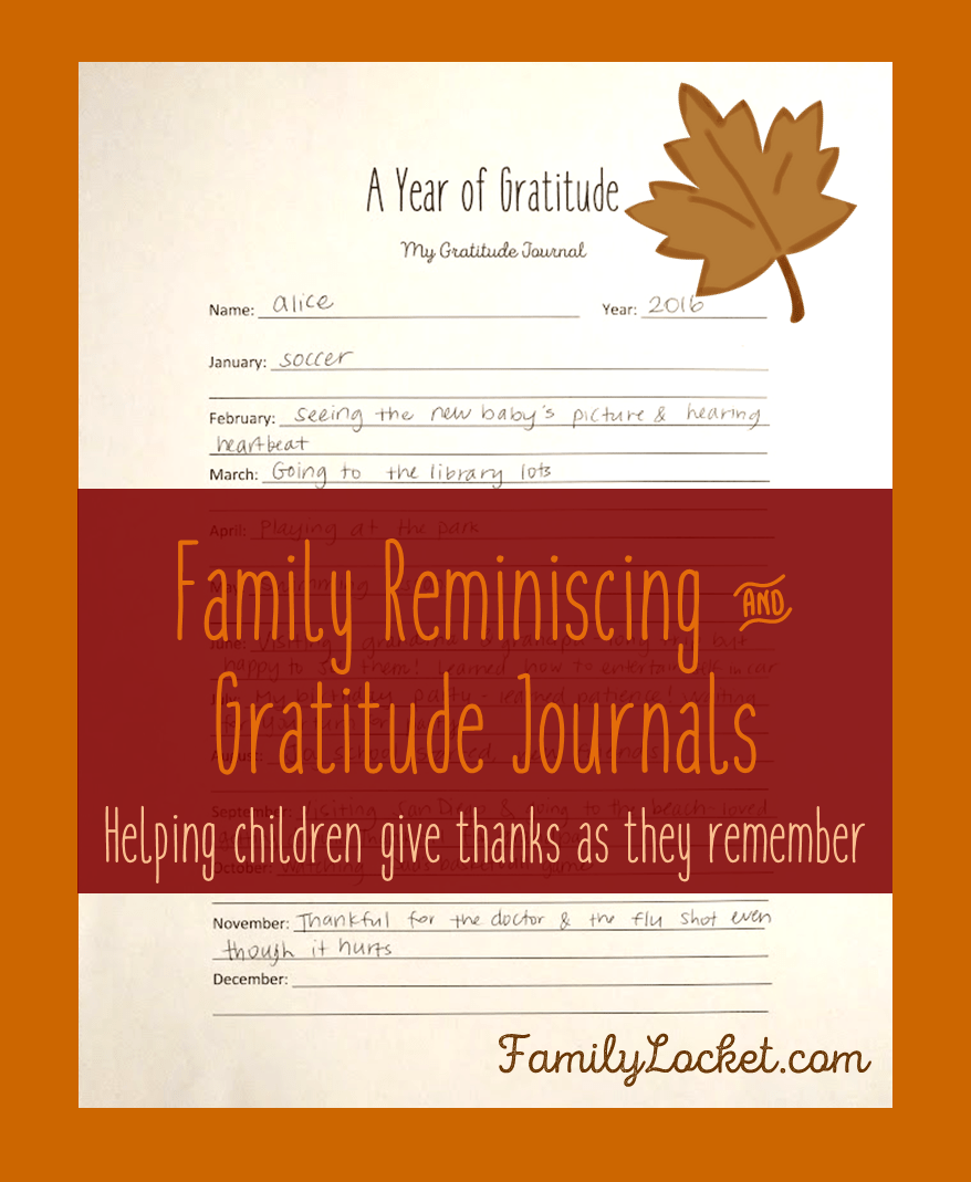 Family Reminiscing and Gratitude Journals: Helping Children Give Thanks as They Remember