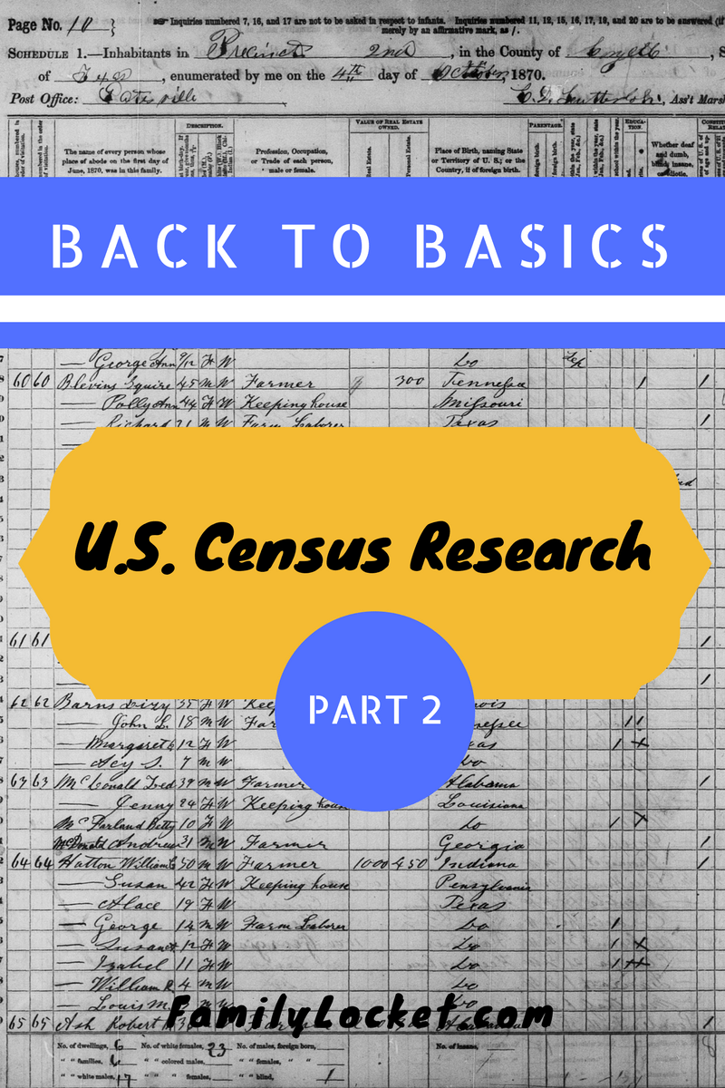 Back to the Basics with U.S. Census Research – Part II