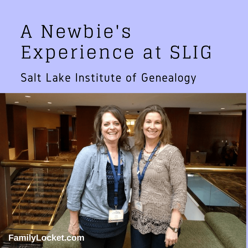A Newbie's Experience at SLIG – the Salt Lake Institute of Genealogy