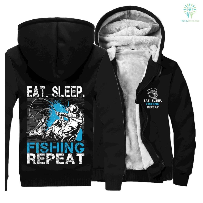 EAT SLEEP FISHING SWEATSHIRTS JACKET HOODIE %tag familyloves.com