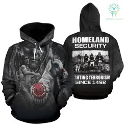 familyloves.com Homeland security fighting terrorism since 1492 All Over Hoodie %tag