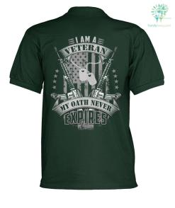 I AM A VETERAN MY OATH NEVER EXPIRES? polo shirt %tag familyloves.com