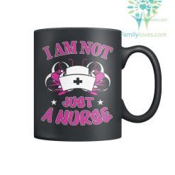 familyloves.com I Am Not Just A Nurse Mugs %tag