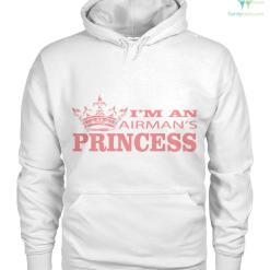 familyloves.com I'm an airman's princess women t-shirt, hoodie %tag
