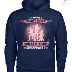 familyloves.com i'm an army wife what's your super power Hoodies/Tshirt %tag