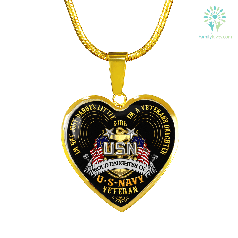 I'M NOT JUST DADDY'S LITTE GIRL, I'M A VETERAN'S DAUGHTER, PROUD DAUGHTER OF A U.S NAVY VETERAN Gold Necklace and bangle Luxury Bangle (Gold) Luxury Bangle (Silver) Luxury Necklace (Gold) Luxury Necklace (Silver) %tag familyloves.com