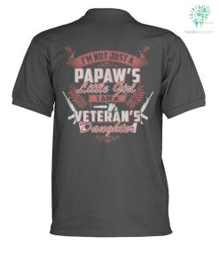 I'M NOT JUST A PAPAW'S LITTLE GIRL, I AM A VETERAN'S DAUGHTER? polo shirt %tag familyloves.com