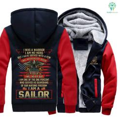 I was a warrior I am no hero but I have served with a few I will never accept defeat... Sailor hoodie %tag familyloves.com