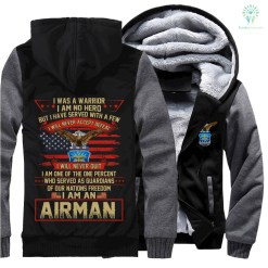 I was a warrior I am no hero but I have served with a few I will never accept defeat... Airman hoodie %tag familyloves.com