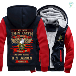 I will live by this oath until the day I die because I am and always will be a U.S army veteran hoodie %tag familyloves.com