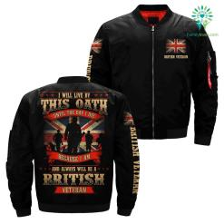 I Will Live By This Oath Until The Day I die - British Veteran over print Bomber jacket %tag familyloves.com