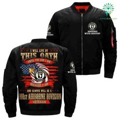 i will live by this oath until the day i die because i am and always will be a 101st airborne division veteran over print jacket - XL, Over Print %tag familyloves.com