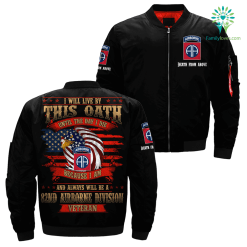 i will live by this oath until the day i die because i am and always will be a 82nd Airborne Division veteran over print jacket %tag familyloves.com