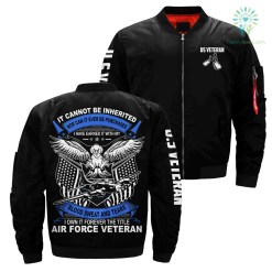 IT CAN NOT BE INHERITED... I OWN IT FOREVER THE TITLE AIR FORCE VETERAN OVER PRINT JACKET %tag familyloves.com