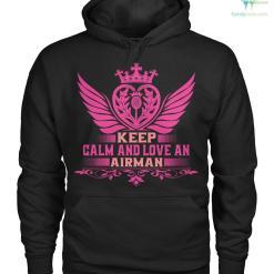 familyloves.com Keep calm and love an airman women t-shirt, hoodie %tag