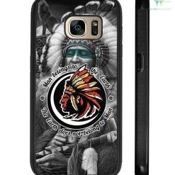 Man Belongs to the Earth - Native American Political Samsung, iPhone case %tag familyloves.com