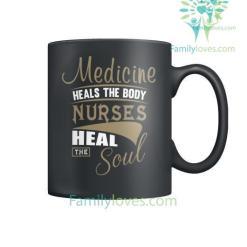 familyloves.com Medicine Heals The Body Nurse Heal Mugs %tag