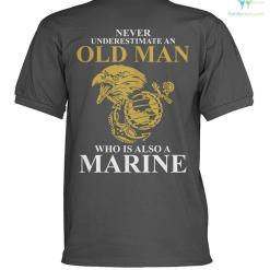 Never underestimate an old man who is also marine? polo shirt %tag familyloves.com