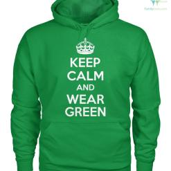 familyloves.com PATRIOTIC HOODIES, CREW NECK SWEATSHIRT,PREMIUM UNISEX TEE KEEP CALM AND WEAR GREEN %tag