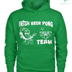 familyloves.com PATRIOTIC HOODIES, CREW NECK SWEATSHIRT,PREMIUM UNISEX TEE Irish Beer Pong Team? %tag