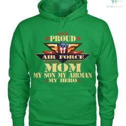 Proud air force mom my son my airman my hero women t-shirt, hoodie %tag familyloves.com