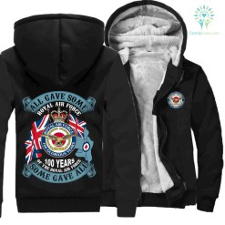 ROYAL AIR FORCE, 100TH ANNIVERSARY, ALL GAVE SOME SOME GAVE ALL HOODIES %tag familyloves.com