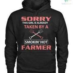 sorry this girl is already taken by a smokin' hot farmer Hoodie/Tshirt %tag familyloves.com