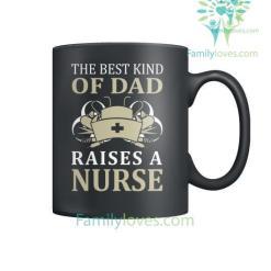 familyloves.com The Best Kind Of Dad Raises A Nurse Mugs %tag