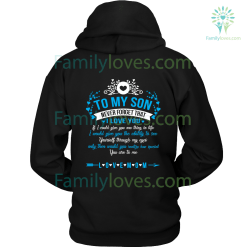 To My Son - Never Forget That I Love You Hoodie %tag familyloves.com