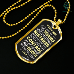 familyloves.com To My Son. Have fun. Laugh at yourself when you make mistakes Luxury dog tag Military Chain (Gold) Military Chain (Silver) %tag