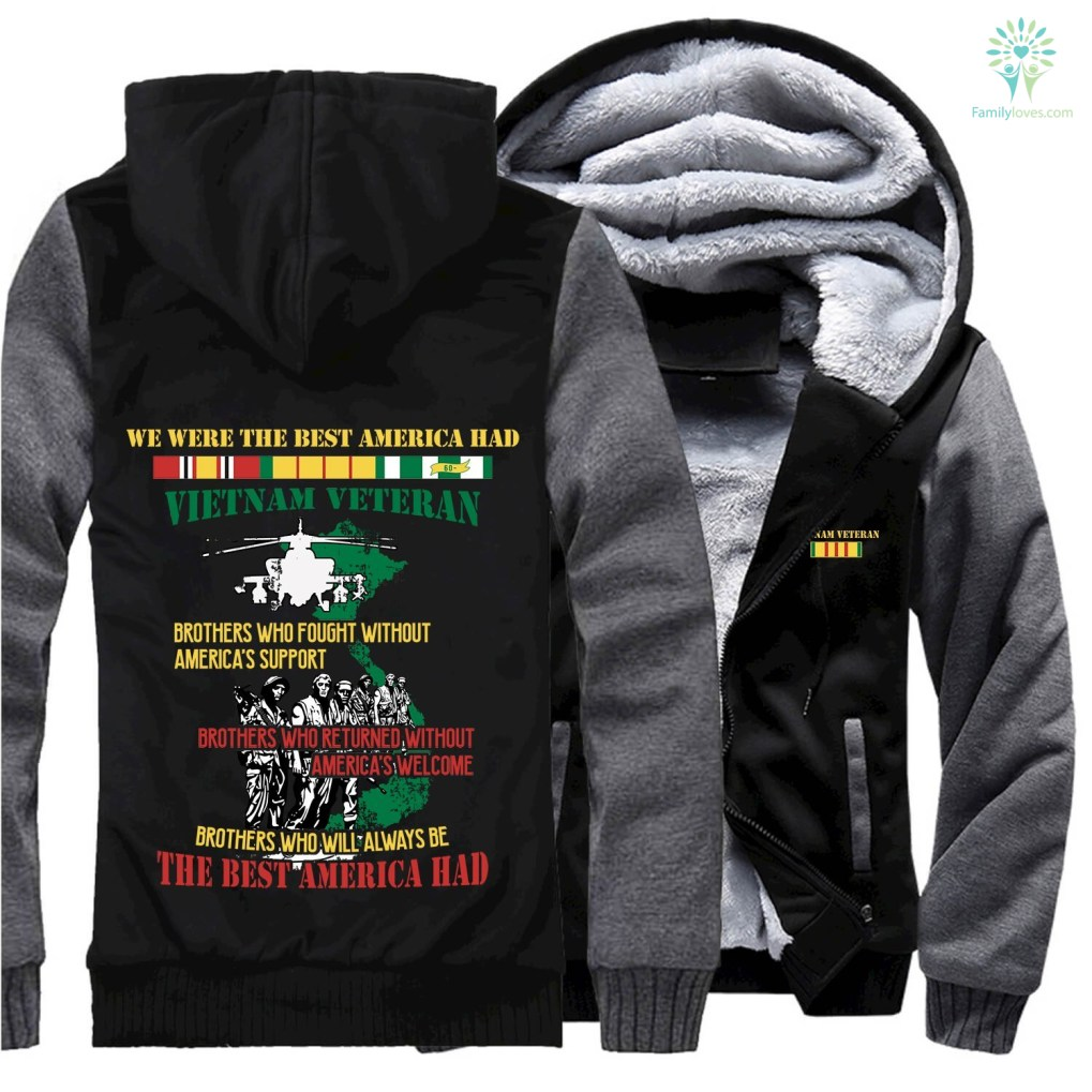 familyloves.com WE WERE THE BEST AMERICA HAD- Vietnam Veterans of America- hoodie %tag