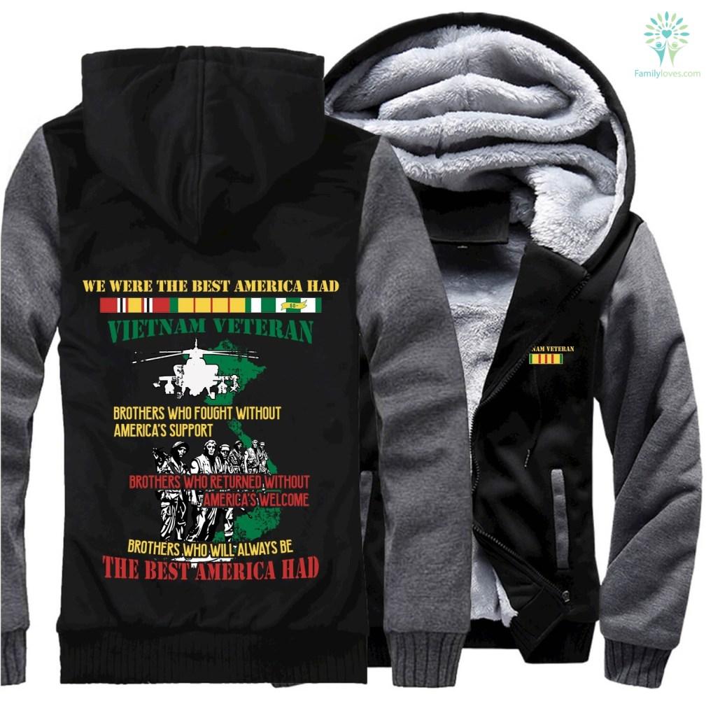 8fba0bd0 familyloves.com WE WERE THE BEST AMERICA HAD- Vietnam Veterans of America-  hoodie