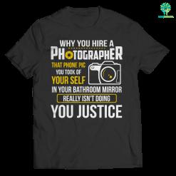 familyloves.com why you hire a photographer ... t-shirt %tag