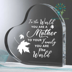 familyloves.com To the world you are a mother to your family you are the world Heart Keepsake %tag
