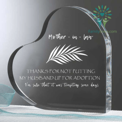familyloves.com To my incredible mother - in - law thanks for not putting my husband up for adoption. i'm sure that it was tempting some days Heart Keepsake %tag
