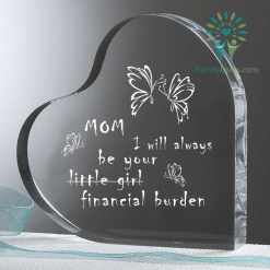familyloves.com Mom i will always be your little girl financial burden Heart Keepsake %tag