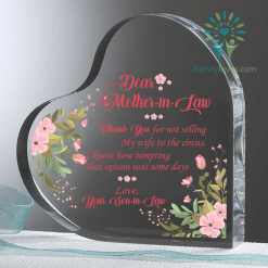 Dear Mother-In-Law, Thank you for not selling my wife to the circus...Heart Keepsake %tag familyloves.com