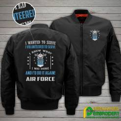 familyloves.com I Wanted To Serve I Volunteered To Serve I knew What I Was Doing And I'd Do It Again Air Force Embroidery Jacket %tag