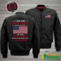 familyloves.com I Have Done These Things Because I Have Sworn An Oath To My Country... U.S. Veteran Embroidery Jacket %tag