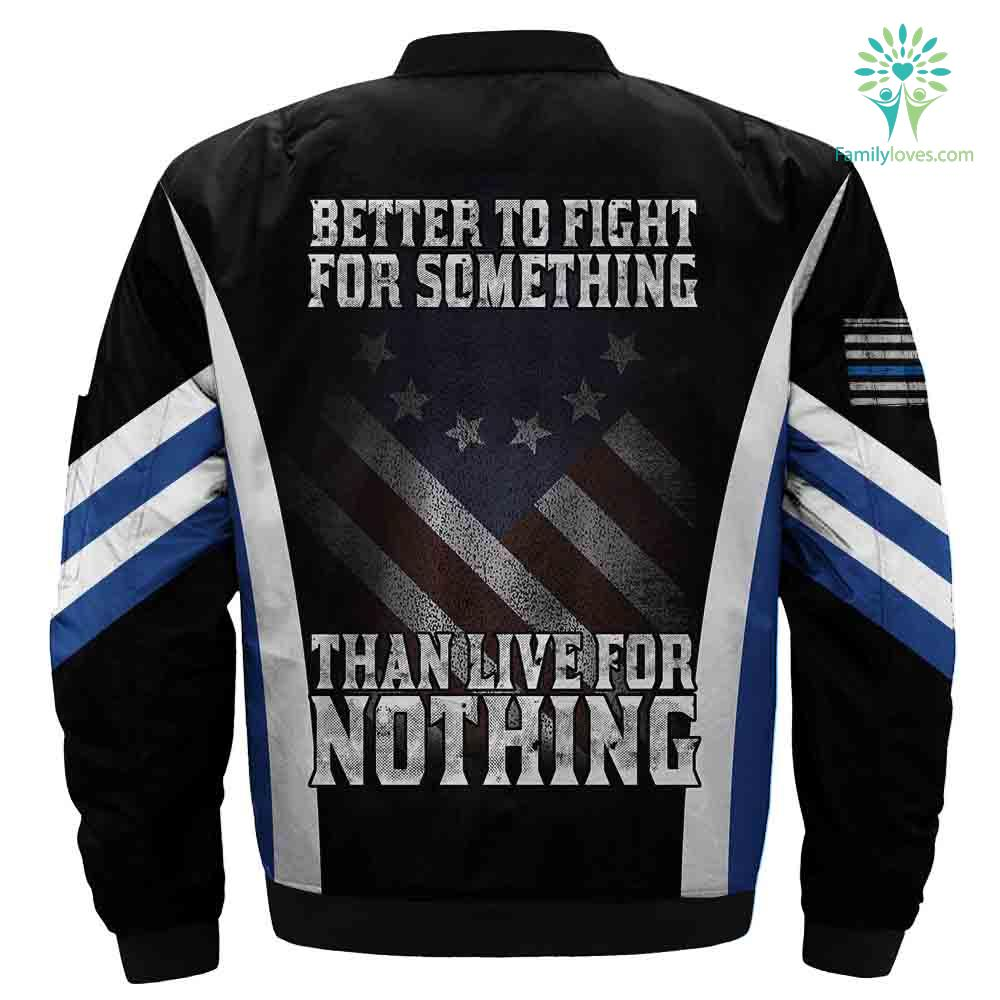 Better To Fight For Something Than Live For Nothing Over Print Jacket %tag familyloves.com