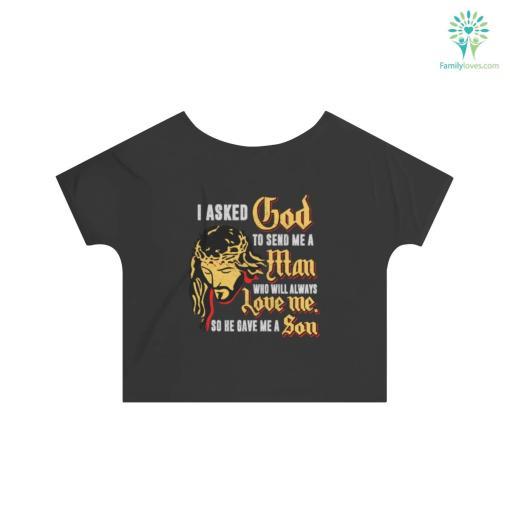 I Asked God to send me a Man Women's Slouchy top shirt %tag familyloves.com