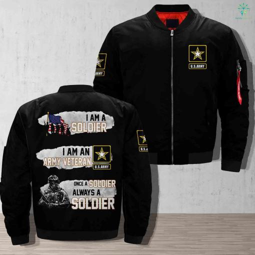 I am a soldier I am an army veteran once a soldier always a soldier Over Print Jacket %tag familyloves.com