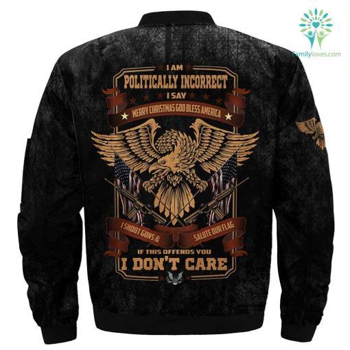 I am politically incorrect I say Merry Christmas God bless America... Over Print Jacket %tag familyloves.com