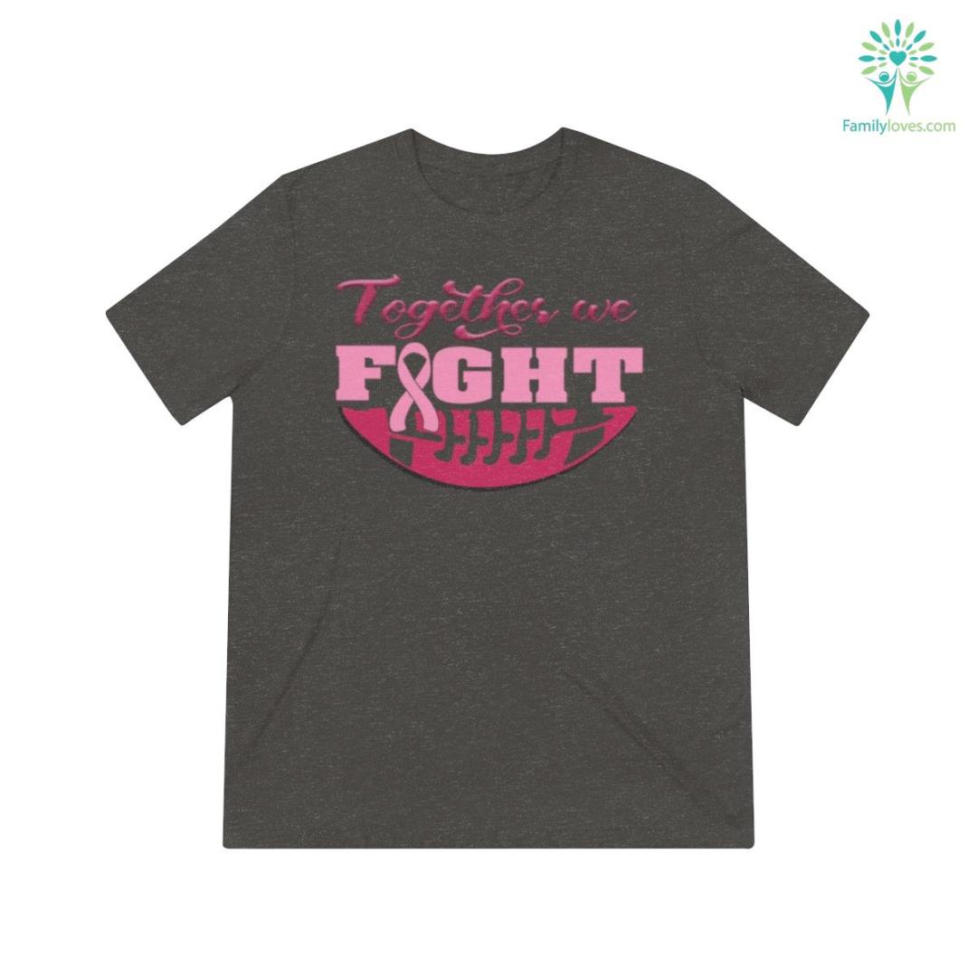 Together We Fight Football Shirts %tag familyloves.com