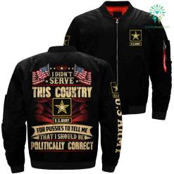 Army bomber Jacket - i didn't serve this country... politically correct army army bomber army bomber jacket bomber bomber jacket celebration collection country event gift jacket life memorial present shipping unique veteran veterans vietnam vietnam veteran %tag familyloves.com