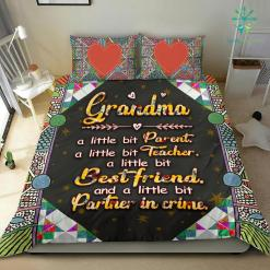 Grandma A Little Bit Parent A Little Bit Teacher A Little Bit Best Friend Bedding Set %tag familyloves.com