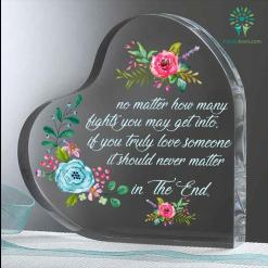 No matter how many fights you may get into, if you truly love someone it should never matter in the end Heart Keepsake %tag familyloves.com