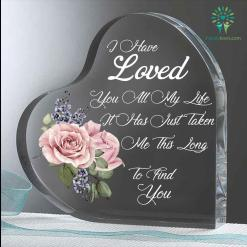 I have loved you all my life it has just taken me this long to find you Heart Keepsake %tag familyloves.com